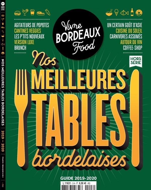 Nos meilleures tables bordelaises